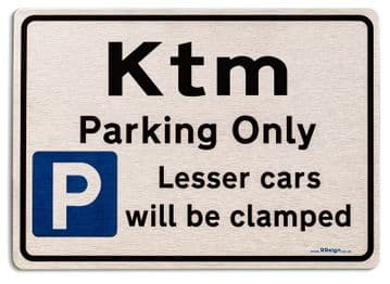 Gift for Ktm car owner | New Parking only Sign | Metal face Brushed Aluminium