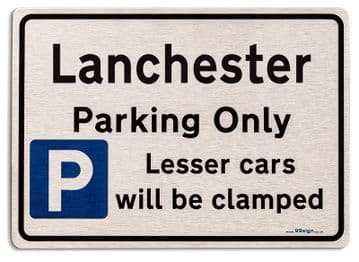 Gift for Lanchester car owner | New Parking only Sign | Metal face Brushed Aluminium