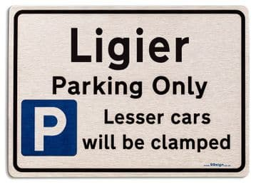 Gift for Ligier car owner | New Parking only Sign | Metal face Brushed Aluminium
