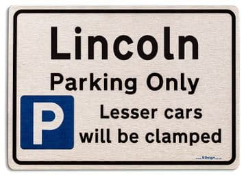 Gift for Lincoln car owner | New Parking only Sign | Metal face Brushed Aluminium