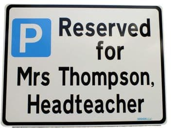 Headteachers Parking Sign Metal faced | Custom Text