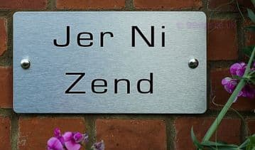 Jer Ni Zend -Funny House Name Sign Plaque- Ideal housewarming gift
