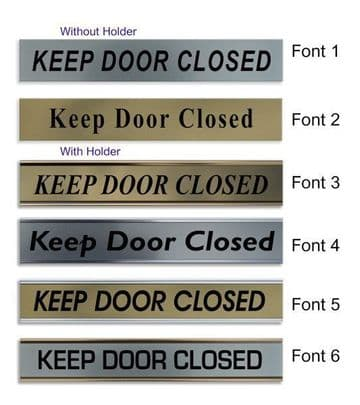 Keep Door Closed  Door Nameplate | slide in or fixed room sign