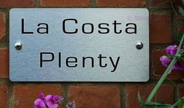 La Costa Plenty -Funny House Name Sign Plaque- Ideal housewarming gift