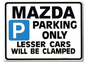 MAZDA Car Parking Sign - Gift for rx7 rx8 rx 7 8 mx5  model owner -  Size Large 205 x 270mm
