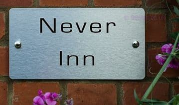 Never Inn  -Funny House Name Sign Plaque- Ideal housewarming gift