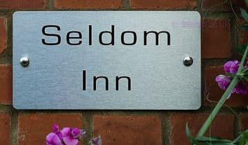 Seldom Inn -Funny House Name Sign Plaque- Ideal housewarming gift