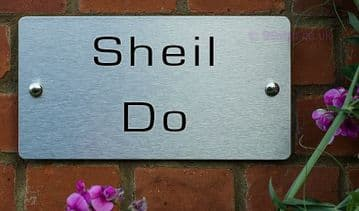 Sheil Do  -Funny House Name Sign Plaque- Ideal housewarming gift