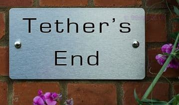 Tether-s End  -Funny House Name Sign Plaque- Ideal housewarming gift