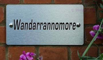 Wandarrannomore -Funny House Name Sign Plaque- Ideal housewarming gift