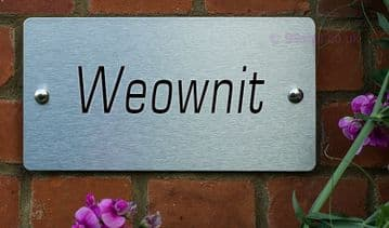 Weownit  -Funny House Name Sign Plaque- Ideal housewarming gift