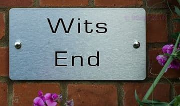 Wits End -Funny House Name Sign Plaque- Ideal housewarming gift