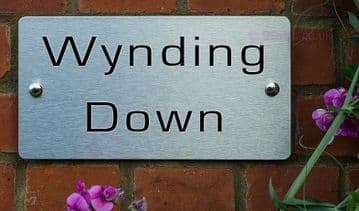 Wynding Down -Funny House Name Sign Plaque- Ideal housewarming gift