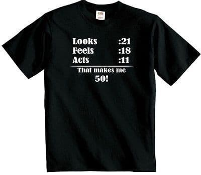 50th Birthday t shirt Funny Fifty years old Mens or Womens unisex tshirt
