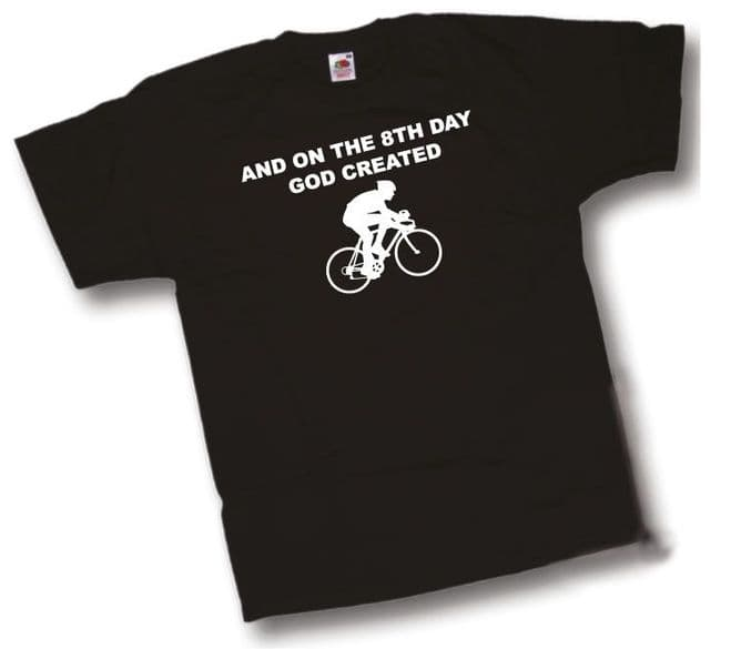 And on the 8th Day GOD Created Cycling T-Shirt Classic Push Bike t shirt