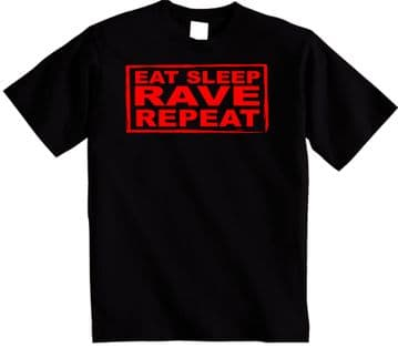 Eat Sleep Rave Repeat T Shirt perfect gift Dance Music Party t-shirt