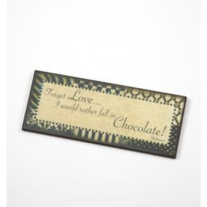 Forget Love I Would Rather Fall In Chocolate... Wooden Wall Plaque.
